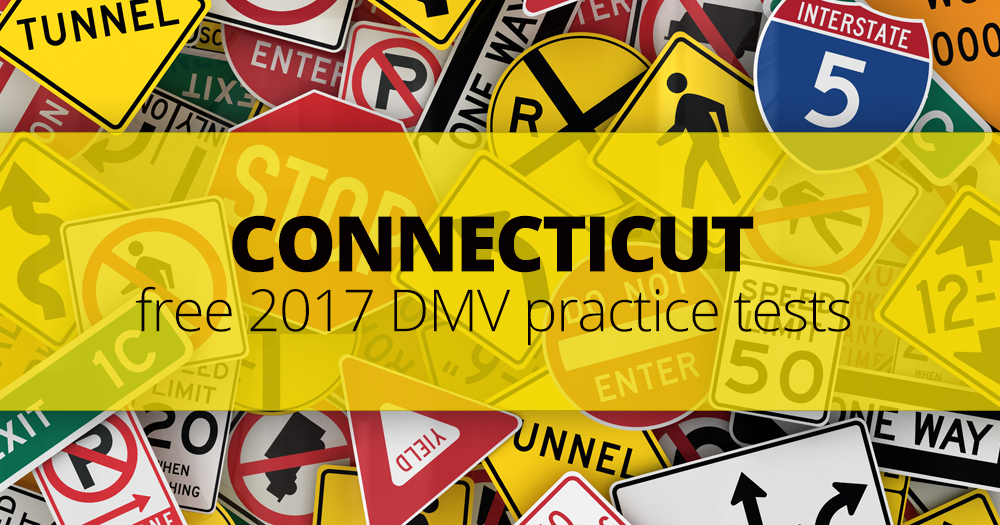 Connecticut DMV Practice Tests: How to Pass 2017 CT DMV Test