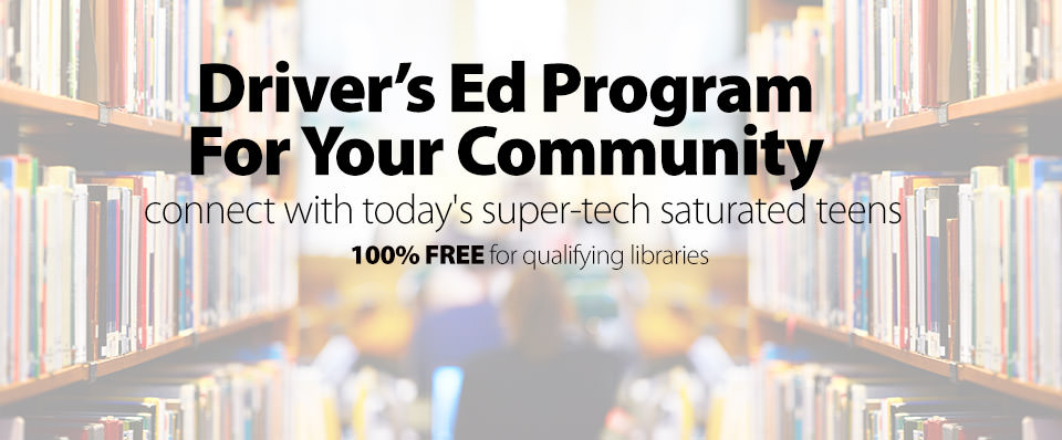 Free driver's ed program for your library!