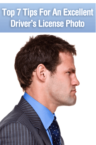 Top 7 Tips For An Excellent Driver's License Photo