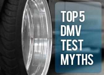Top 5 DMV Test Myths