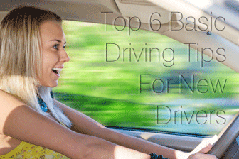 Top 6 Basic Driving Tips For New Drivers