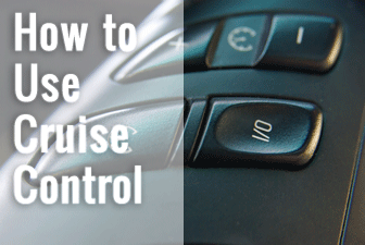 How to Use Cruise Control