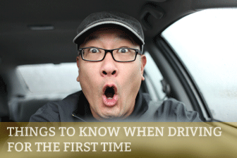 Things to Know When Driving for the First Time