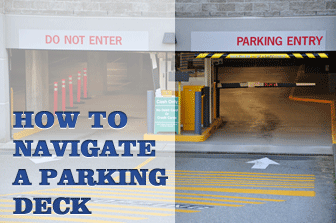 How to Navigate a Parking Deck
