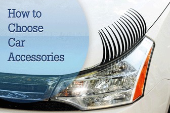 How to Choose Car Accessories