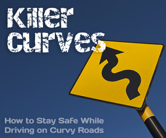 Killer Curves: How to Stay Safe While Driving on Curvy Roads