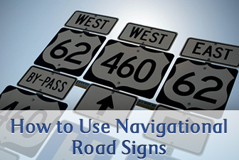Are We There Yet? How to Use Navigational Road Signs