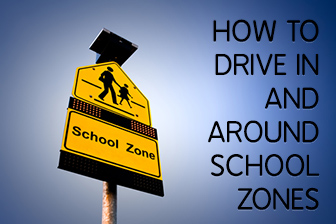 Keep the Kiddos Safe: How to Drive In and Around School Zones