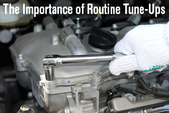 What's Up Doc? The Importance of Routine Tune-Ups