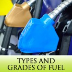 What's With All the Buttons? Types and Grades of Fuel