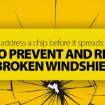 How to Prevent and Replace a Broken Windshield