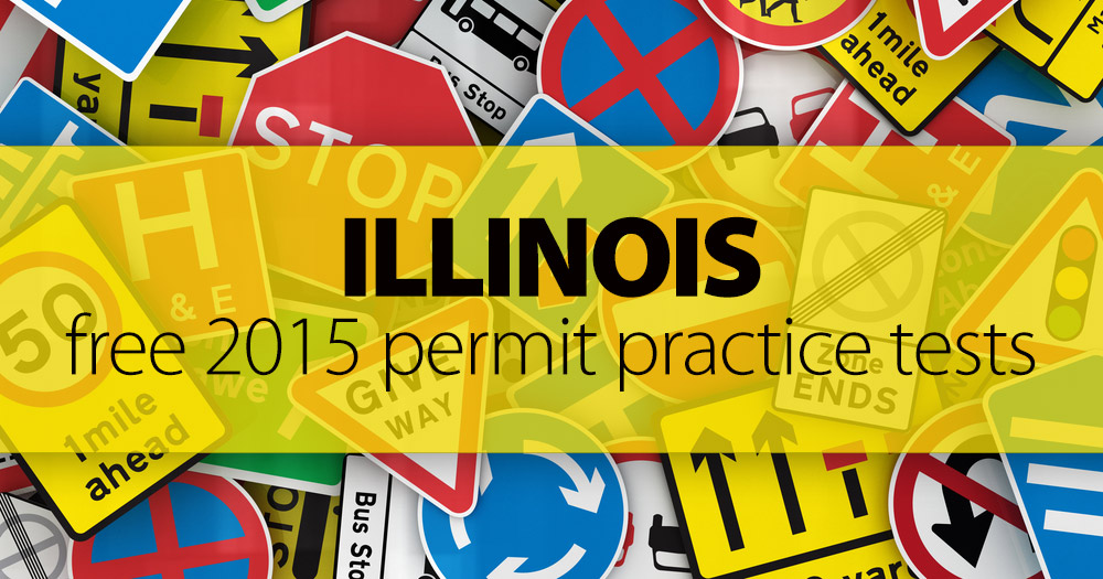 FREE Illinois Road Signs Permit Practice Test 2015